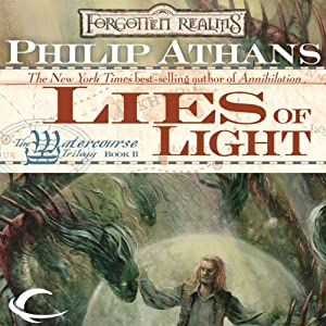 Lies of Light: Forgotten Realms: Watercourse Trilogy, Book 2 | [Philip Athans]