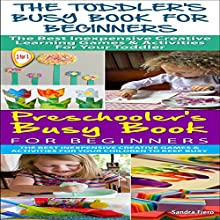 Toddler Box Set #1: The Toddler's Busy Book for Beginners + Preschooler's Busy Book for Beginners (       UNABRIDGED) by Sandra Fiero Narrated by Millian Quinteros