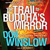 The Trail to Buddha's Mirror: A Neal Carey Mystery, Book 2 | [Don Winslow]