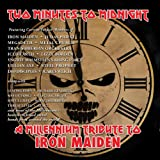 Two Minutes To Midnight: A Millenium Tribute To Iron Maiden