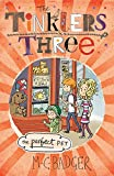 The Perfect Pet (The Tinklers Three)