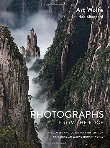 Photographs from the Edge: A Master Photographer's Insights on Capturing an Extraordinary World (World On Film compare prices)