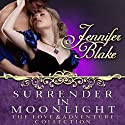 Surrender in Moonlight (       UNABRIDGED) by Jennifer Blake Narrated by Allyson Johnson