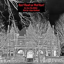 Don't Knock on That Door!: 31 Horrifying Tales from the Dead, Book 6 | Livre audio Auteur(s) : Drac Von Stoller Narrateur(s) : Jason Burkhead