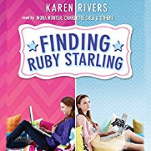 Finding Ruby Starling (       UNABRIDGED) by Karen Rivers Narrated by Nora Hunter, Charlotte Cole, Liam Aiken