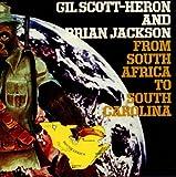 echange, troc Gil Scott-Heron & Brian Jackson - From South Africa To South Garolina