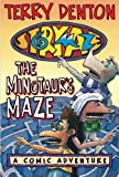 Storymaze 5: The Minotaur's Maze (Storymaze series) (1741140889) by Denton, Terry