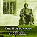 The Bostonians Audiobook by Henry James Narrated by Elisabeth Rodgers