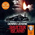 Shutter Island (       UNABRIDGED) by Dennis Lehane Narrated by Antoine Tomé