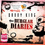 The Burglar Diaries | Danny King