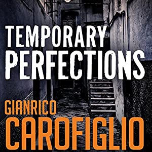 Temporary Perfections: Guido Guerrieri Series, Book 4 Hörbuch