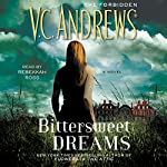 Bittersweet Dreams | V. C. Andrews