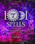 1001 Spells: The Complete Book of Spe...
