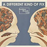 BOMBAY BICYCLE CLUB-A DIFFERENT KIND OF FIX