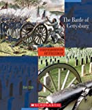 The Battle of Gettysburg (Cornerstones of Freedom: Second) (0531208273) by Elish, Dan