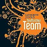 Teuflisches Team | Catherine Jinks