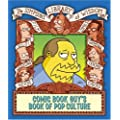 The Comic Book Guy's Book of Pop Culture (The Simpsons Library of Wisdom)