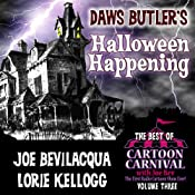 Daws Butler&rsquo;s Halloween Happening 