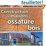 Constructions de maisons à ossature bois