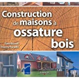 Constructions de maisons  ossature boispar Yves Benoit