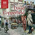 David Copperfield (       UNABRIDGED) by Charles Dickens Narrated by Nicholas Boulton