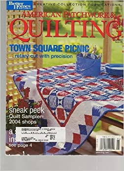 American Patchwork Quilting Magazine June 2004 Better