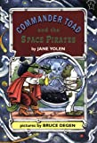 Commander Toad and the Space Pirates (0698114191) by Yolen, Jane