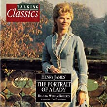 Portrait of a Lady | Livre audio Auteur(s) : Henry James Narrateur(s) : William Roberts