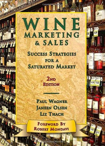 Wine Marketing & Sales: Success Strategies for a...