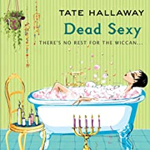Dead Sexy (       UNABRIDGED) by Tate Hallaway Narrated by Amanda Ronconi