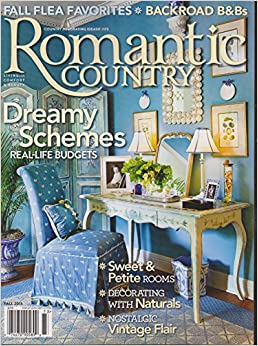 romantic country magazine fall 2015 country decorating