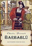 Barbablù (edizione illustrata)