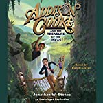 Addison Cooke and the Treasure of the Incas | Jonathan W. Stokes