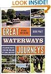 Great Waterways Journeys: 20 Glorious...