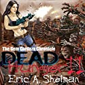Dead Hunger II: The Gem Cardoza Chronicle Audiobook by Eric A. Shelman Narrated by John M. Perry