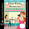 Deep-Fried Homicide: The Laurel Falls Mysteries, Book 1 Audiobook by Patricia Lee Macomber Narrated by Wendy Tremont King