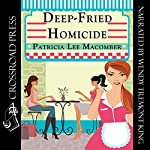 Deep-Fried Homicide: The Laurel Falls Mysteries, Book 1 | Patricia Lee Macomber