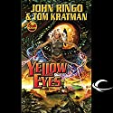 Yellow Eyes: Legacy of the Aldenata Audiobook by John Ringo, Tom Kratman Narrated by Marc Vietor