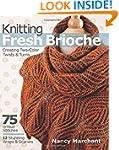 Knitting Fresh Brioche: Creating Two-...