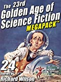 'The 23rd Golden Age of Science Fiction MEGAPACK ®:  Richard Wilson' from the web at 'http://ecx.images-amazon.com/images/I/61wq0SXiweL._AC_UL160_SR120,160_.jpg'