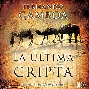 La Última Cripta [The Last Crypt] Hörbuch