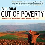 Out of Poverty: What Works When Traditional Approaches Fail | Paul Polak