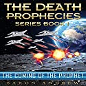 The Coming of the Prophet: The Death Prophecies, Book 1 Audiobook by Saxon Andrew Narrated by Liam Owen
