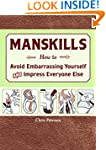 Manskills: How to Avoid Embarrassing...