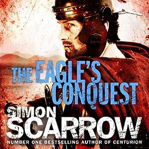 The Eagle's Conquest | [Simon Scarrow]