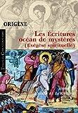 echange, troc Origène, Agnès Egron - Les Ecritures, océan de mystères (Exégèse spirituelle) : Tome 2, Exode et Lévitique