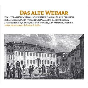 eBook Cover für  Das alte Weimar Ein literarisch musikalischer Streifzug durch Weimar von Goethe bis Herder