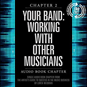 The Artist's Guide to Success in the Music Business Audiobook
