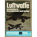 Luftwaffe Ballantine's Illustrated History of World War II ~ Alfred Price