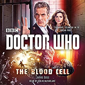 Doctor Who: The Blood Cell Audiobook